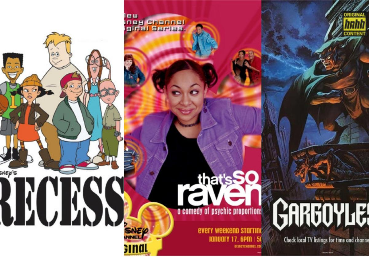"TV show posters: ""Recess"", ""That's So Raven"" and ""Gargoyles"""
