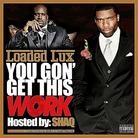 Loaded Lux