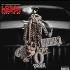 Only The Family & Lil Durk Presents: Loyal Bros