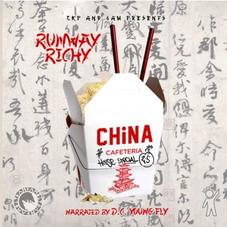 Runway Richy - China Cafeteria 2.5: House Special