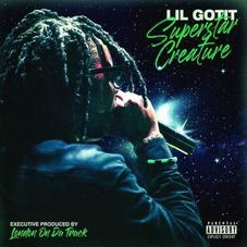 """Lil Gotit Drops """"Superstar Creature"""" Mixtape Ft. Young Nudy, Polo G, & Slimelife Shawty"""