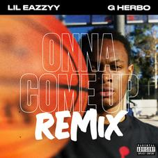 """G Herbo Assists Chicago Peer Lil Eazzyy On """"Onna Come Up"""" Remix"""