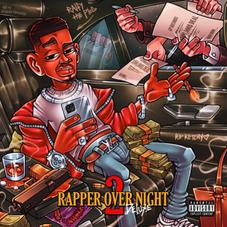 """Ralfy The Plug's """"Rapper Overnight 2"""" Deluxe Is Here"""