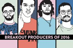 Breakout Producers Of 2016