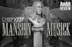 "Chief Keef's ""Mansion Musick"" (Review)"