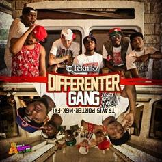 Travis Porter - Differenter Gang (Hosted By DJ Teknikz) Feat. MGK & FKi