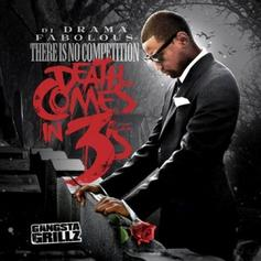 Fabolous - There Is No Competition 3: Death Comes In 3's (Hosted by DJ Drama)