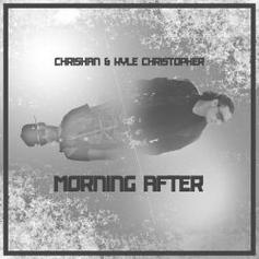 Chrishan & Kyle Christopher - Morning After