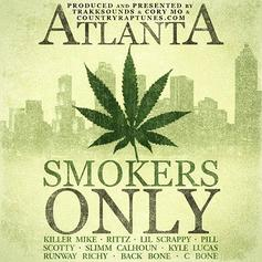 Killer Mike - Atlanta Smokers Only Feat. Rittz, Lil Scrappy, Pill, Scotty ATL, Slimm Calhoun, Kyle Lucas, Runway Richy, Backbone & C-Bone