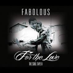Fabolous - For The Love (No Tags)