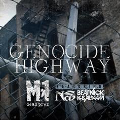 M1 - Genocide Highway Feat. Nas