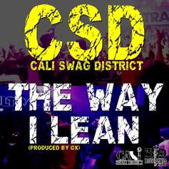 Cali Swag District - The Way I Lean