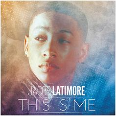 Jacob Latimore - This Is Me