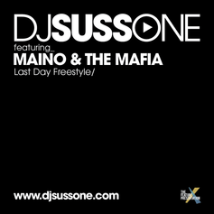 DJ Suss.One - Last Day (Freestyle) Feat. Maino & The Mafia