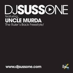 DJ Suss.One - The Ruler's Back (Freestyle) Feat. Uncle Murda