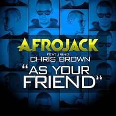 Afrojack - As Your Friend Feat. Chris Brown