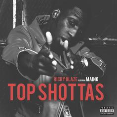Ricky Blaze - Top Shottas Feat. Maino