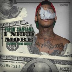 Fredo Santana - I Need More Feat. Young Scooter