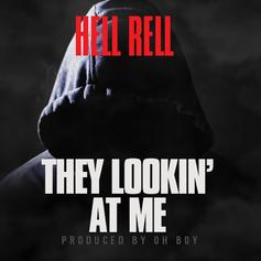 Hell Rell - They Lookin' At Me