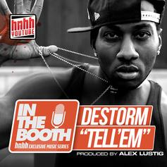 DeStorm - Tell 'Em  (Prod. By Alex Lustig)