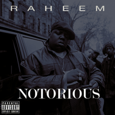 Raheem (TO) - Notorious  (Prod. By Chris Calor)