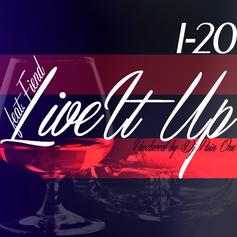 I-20 - Live it Up  Feat. Fiend