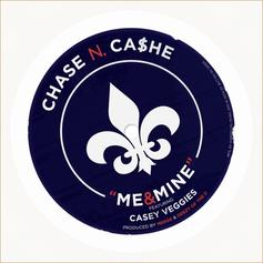 Chase N. Cashe - Me & Mine Feat. Casey Veggies