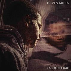 Devin Miles - In Due Time