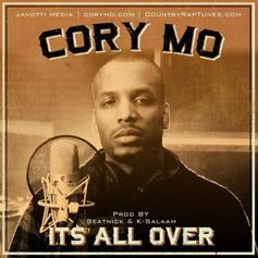 Cory Mo - Its All Over