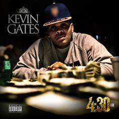 Kevin Gates - 4:30AM  (Prod. By REO)