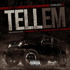 Chrishan - Tell Em  Feat. AD