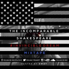 The Incomparable Shakespeare - Invincible Dream (Hosted by Sway)
