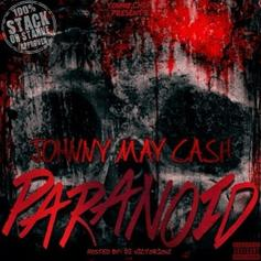 Johnny May Cash - Paranoid (Prod. By Young Chop)