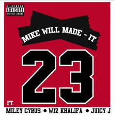 Mike Will Made It - 23 Feat. Wiz Khalifa, Juicy J & Miley Cyrus