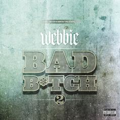 Webbie - Bad Bitch 2