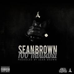 Sean Brown - 100 Thousand