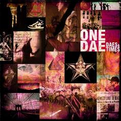 One Dae - Daes & Times  Feat. C-Rayz Walz (Prod. By Ayatollah)