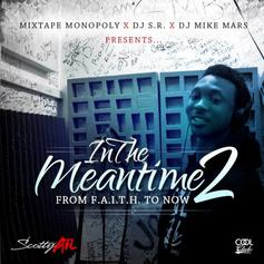 Scotty ATL - In The Meantime 2