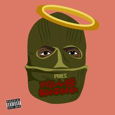 Pries - Willie Bandana  (Prod. By Bizness Boi)