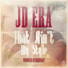 JD ERA - That Ain't My Style