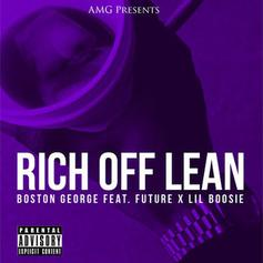 Boston George - Rich Off Lean Feat. Future & Boosie Badazz