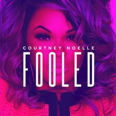Courtney Noelle - Fooled