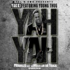 Yakki Divioshi - Yah Yah  Feat. Young Thug (Prod. By London On Da Track)