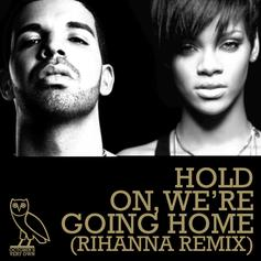 Drake - The Remix Feat. Rihanna