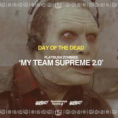 Flatbush Zombies - My Team Supreme 2.0 Feat. Bodega BAMZ