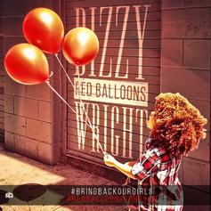 Dizzy Wright - Red Balloons  (Prod. By DJ Hoppa)