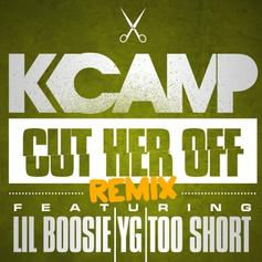 K Camp - Cut Her Off (Remix) Feat. Boosie Badazz, YG & Too Short