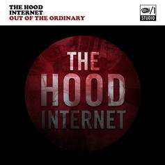 The Hood Internet - Out Of The Ordinary EP