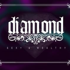 Diamond (Crime Mob) - Sexy & Wealthy