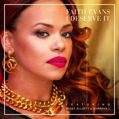 Faith Evans - I Deserve It Feat. Missy Elliott & Sharaya J